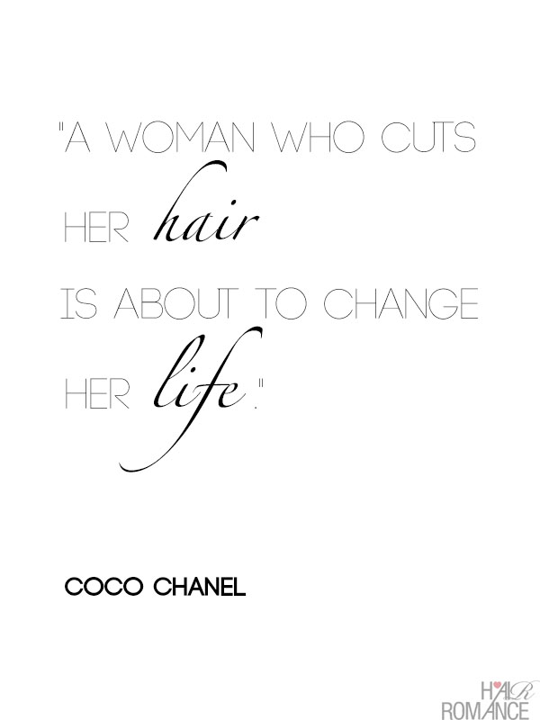 A-woman-who-cuts-her-hair-is-about-to-change-her-life-Coco-Chanel-Hair-Romance-hair-quote
